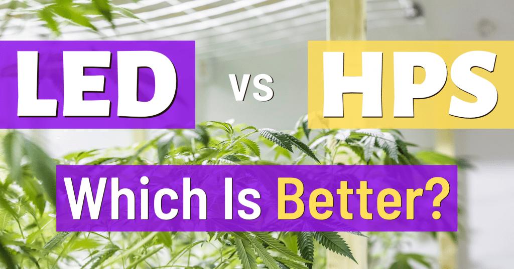 LED vs HPS grow lights