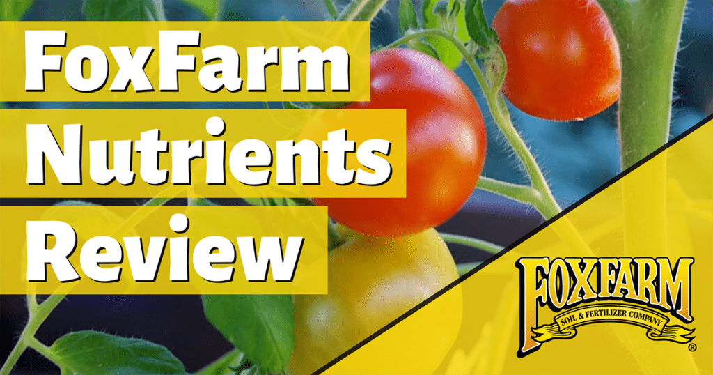 foxfarm nutrients review