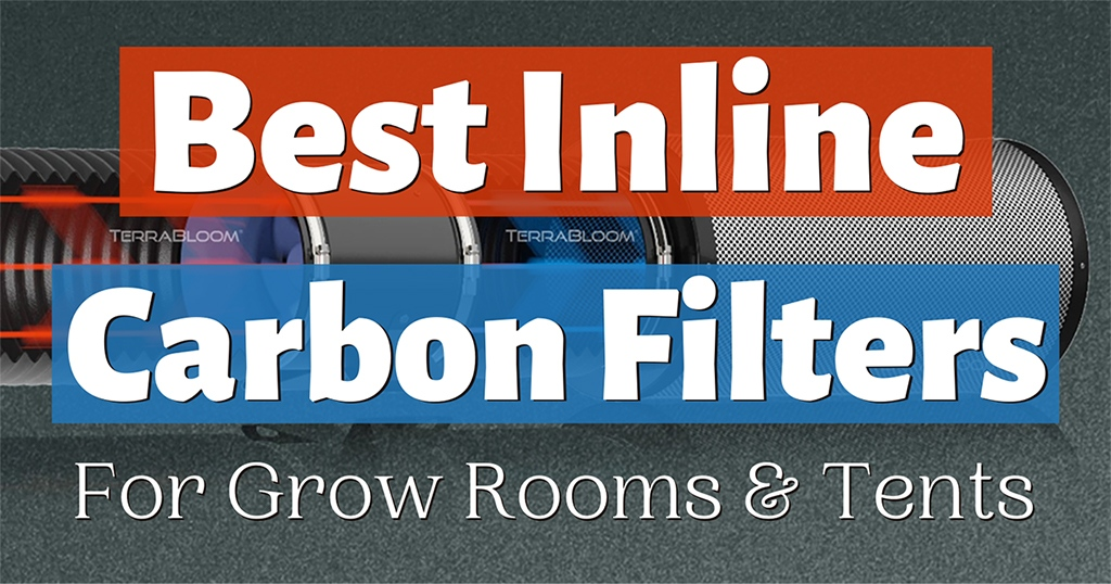 best carbon filters for grow rooms